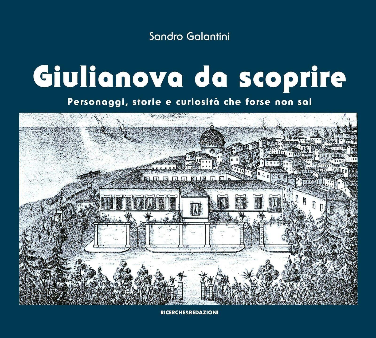 Editoria. 6 maggio Kursaal di Giulianova: presentazione del nuovo libro di Sandro Galantini