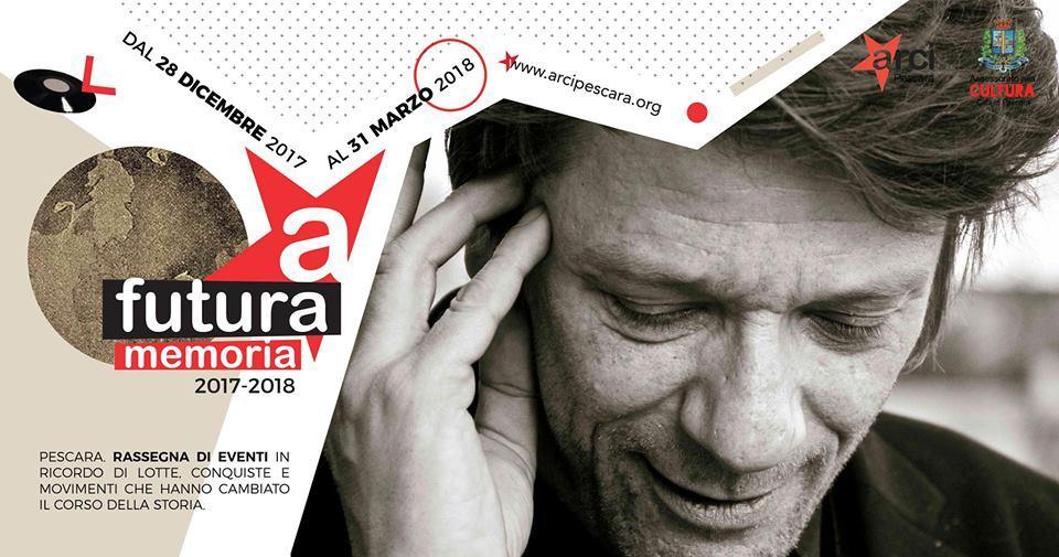Pescara&Circolo ARCI:il 15 febbraio arriva Pierpaolo Capovilla con