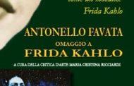 Pineto&Villa Filiani. Al via la mostra di Antonello Fava dedicata a Frida Kahlo